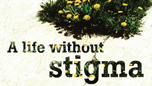 a life without stigma